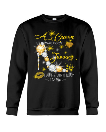 A Queen Was Born In January For Birthday Gift Sweatshirt