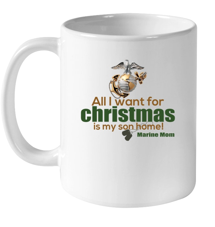 All I Wannt For Christmas Is My Son Mug