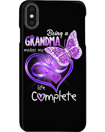 Being A Grandma Makes My Life Complete Phone case