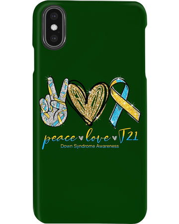 Down Syndrome Peace Love T21 Phone case