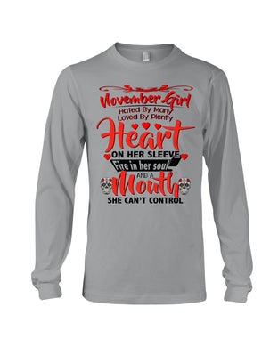 November Girl Loved By Plenty Heart And A Mouth She Can't Control Unisex Long Sleeve