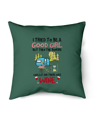 I Tried To Be A Good Girl Was Lit And There Wine Gifts For Girls Pillow Cover