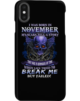Born In November My Scars Tell A Story Phone case