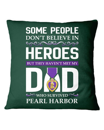 Believe In Heroes Pearl Harbor That's My Dad Pillow Cover