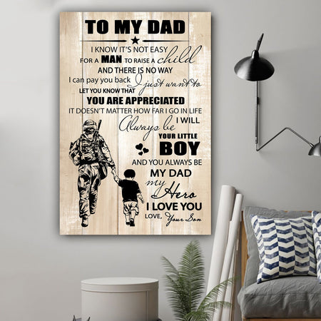 Soldier It's Not Easy For A Man To Raise A Child Message Son Gift To Dad Canvas