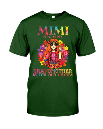 Mimi Because Grandmother Is For Old Lady Guys Tee