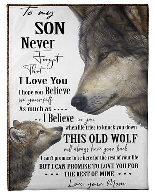 Wolf Gift From Mom To Son Never Forget That I Love You Fleece Blanket