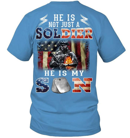 He Is Not Just A Soldier He Is My Son Guys Tee