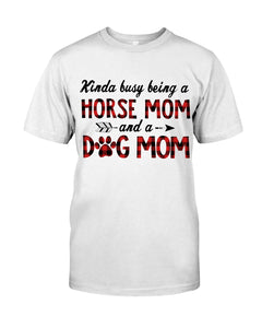 Horse Mom Dog Mom Gift For Dog And Horse Lovers T-Shirt Guys Tee