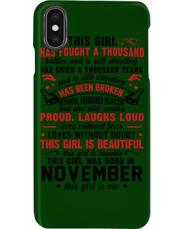This November Girl Has Fought A Thousand Battles Phone case