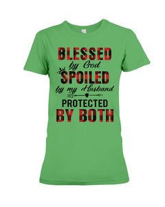 Blessed By God Spoiled By Husband Quote Ladies Tee