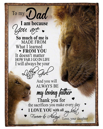 Lion To My Dad From Your Daughter Fleece Blanket