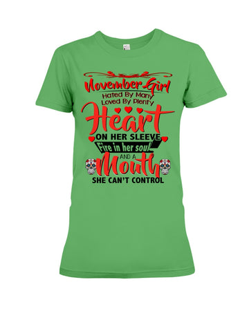 November Girl Loved By Plenty Heart And A Mouth She Can't Control Ladies Tee