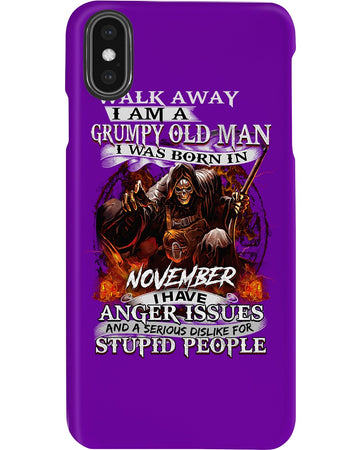 November Grumpy Old Man With Anger Issues Birthday Gift Phone case