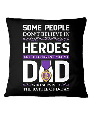 Believe In Heroes D-Day That's My Dad Pillow Cover