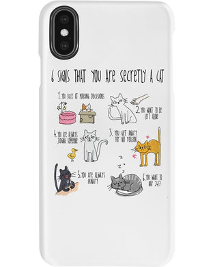 6 Signs That You Are Secretly A Cat Funny Gift For Cat Lovers Phone case