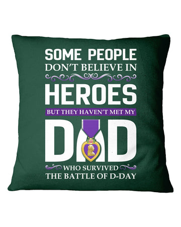Believe In Heroes Battle Of Bulge That's My Dad Pillow Cover
