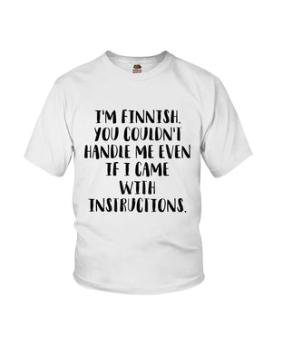Finnish Instructions You Couldn't Handle Me Youth Tee