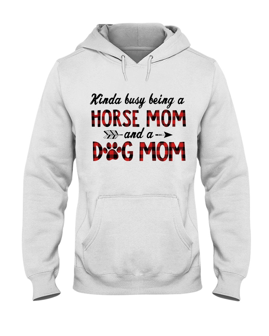 Horse Mom Dog Mom Gift For Dog And Horse Lovers Hoodie