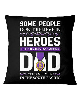 Believe In Heroes South Pacific For Dad Pillow Cover