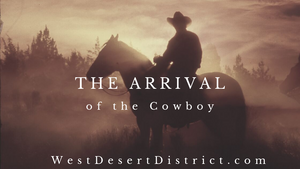Arrival of the Cowboy