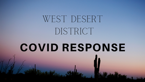 West Desert District Covid Response