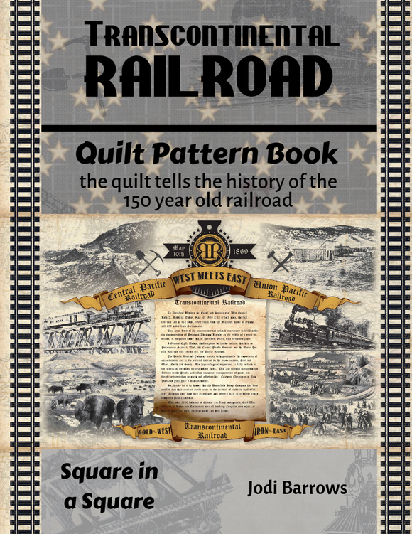 Transcontinental Railroad Fabric Kit, ePattern, video teaching (choose selection)