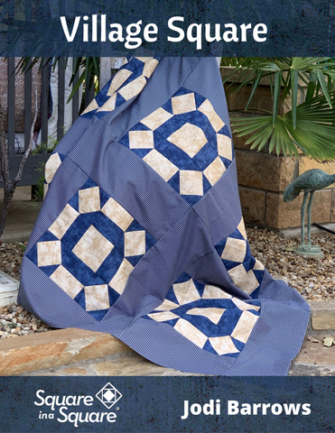 Village Square Quilt pattern (hard copy pattern will be shipped)
