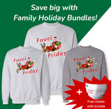 Fauci Family Bundle (Pack of 3, 4, or 5 Crews)