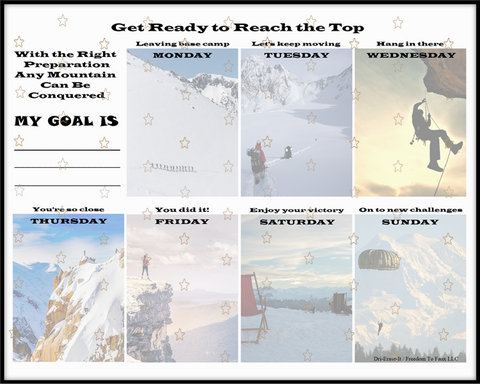 """Get Ready to Reach the Top"" Dry Eraseable 7 Day Graphic Print"