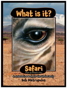 """What Is It Safari"""