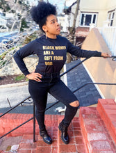 Load image into Gallery viewer, Black Women Are A Gift From God- long sleeve (black/gold)