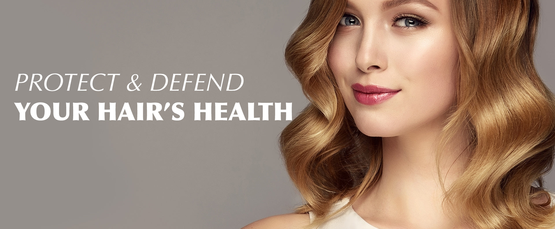 Protect and defend your hair's health