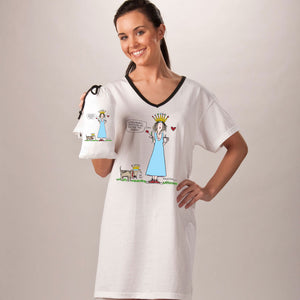 """Don't mind me, I'm just the Queen""  Nightshirt in a Bag"