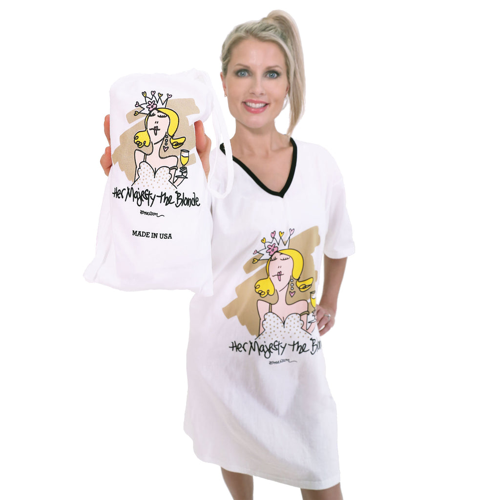 """Her Majesty the Blonde""   Nightshirt in a Bag"