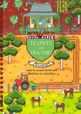 Teapots and Tractors Recipe Book