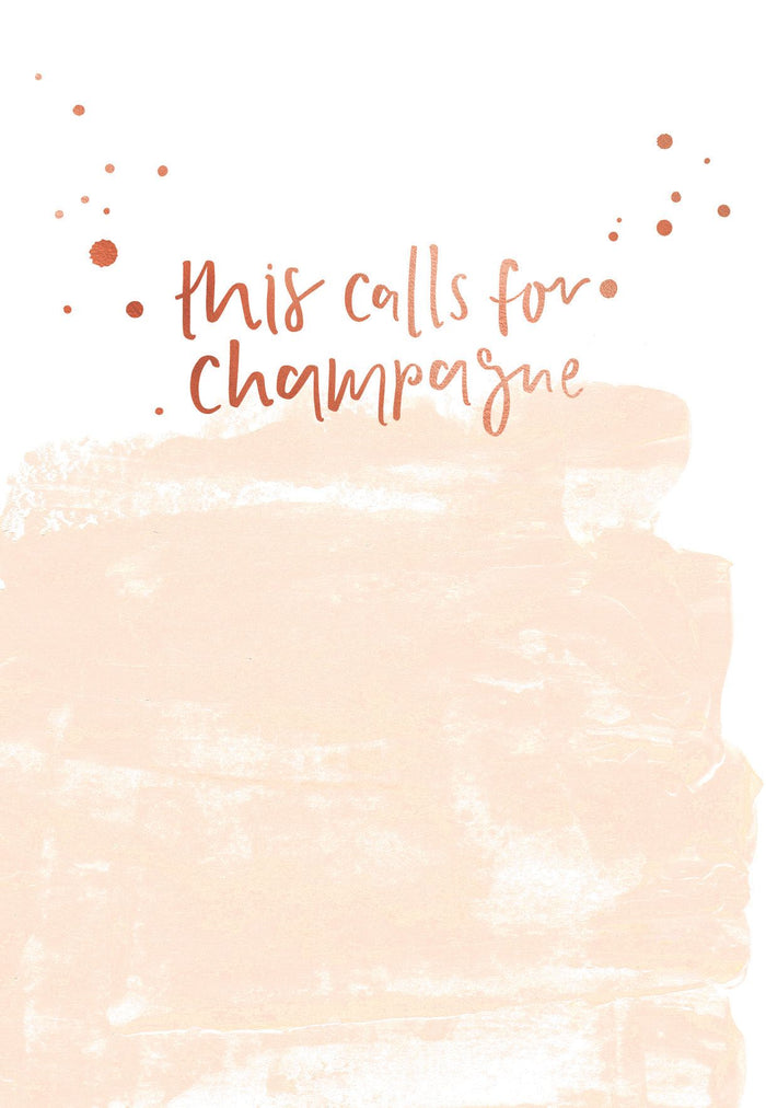 This Calls For Champagne | Greeting Card