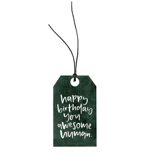 Happy Birthday Awesome Human | Gift Tag