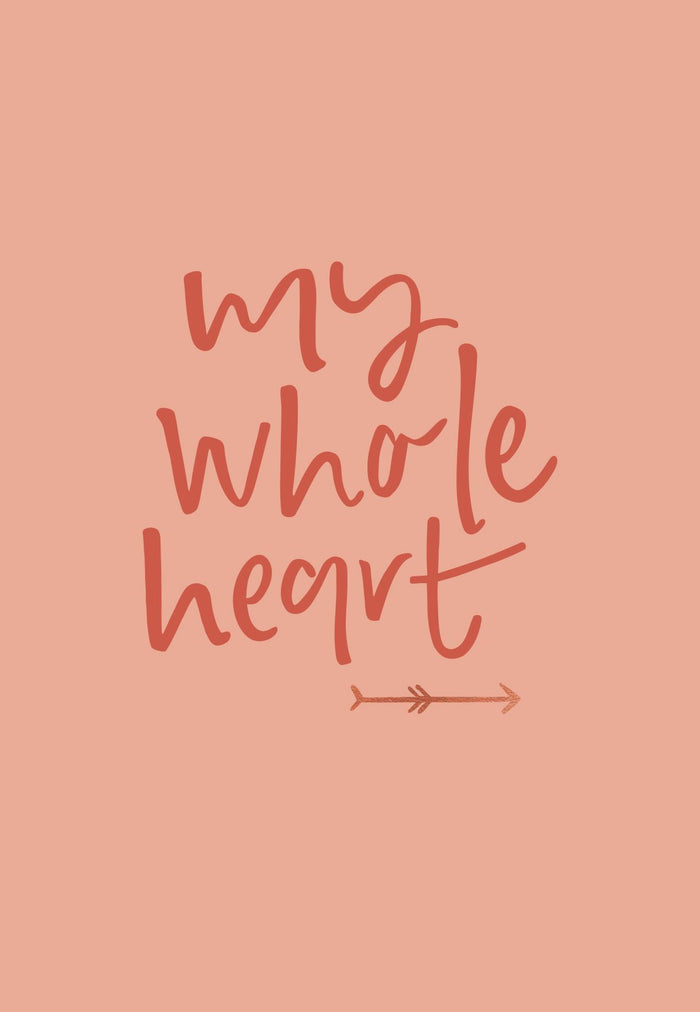 My Whole Heart | Greeting Card