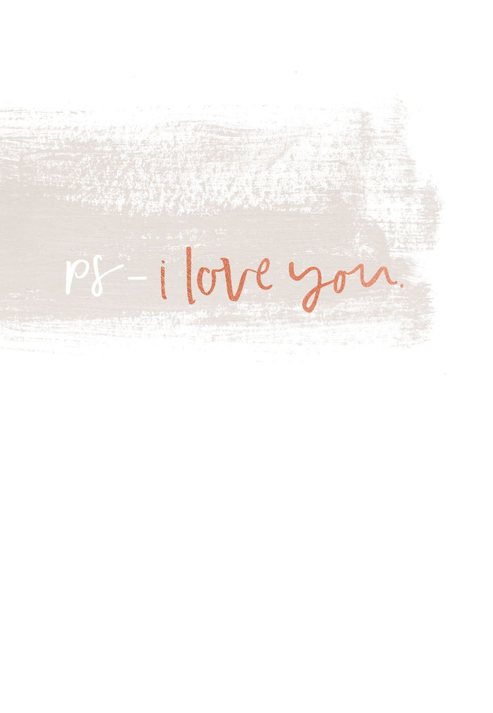 P.S I Love You | Greeting Card