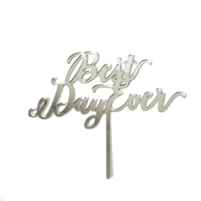 Best Day Ever Cake Topper Mirror