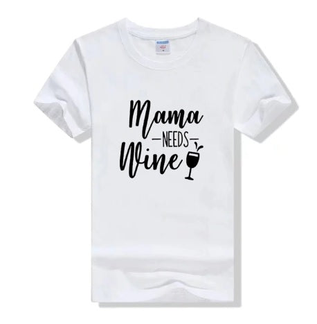 MAMA  NEEDS  WINE  Women  T-Shirt  Cotton - brilliantshop.site
