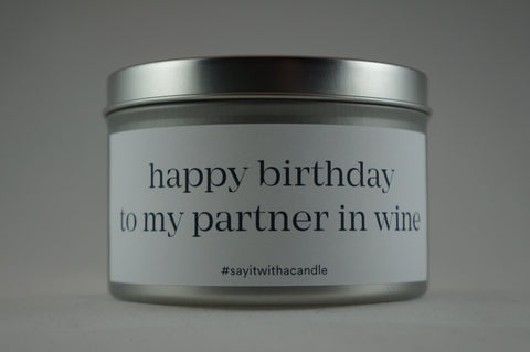 happy birthday to my partner in wine