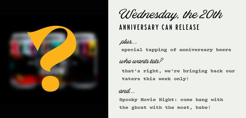 Wed October 20th - Anniversary Can Release