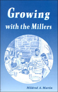 Growing with the Millers