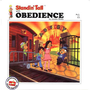 Standin' Tall #1: Obedience