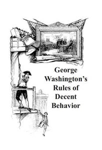 Ebook: George Washington's Rules of Decent Behavior