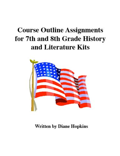 Course Outline Assignments for 7th and 8th Grade History and Literature Kits, Ebook