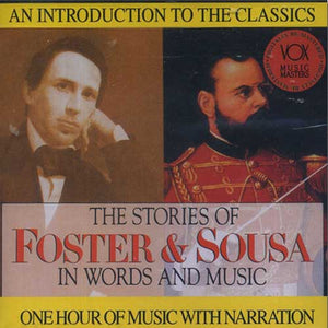 Meet the Masters- The Stories of Foster and Sousa