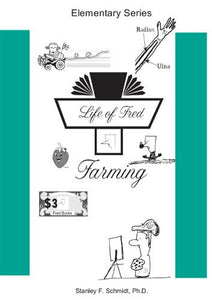 Life of Fred: Farming, Book #6